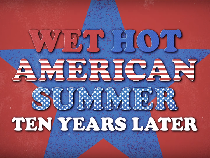 Wet Hot American Summer: Ten Years Later Review